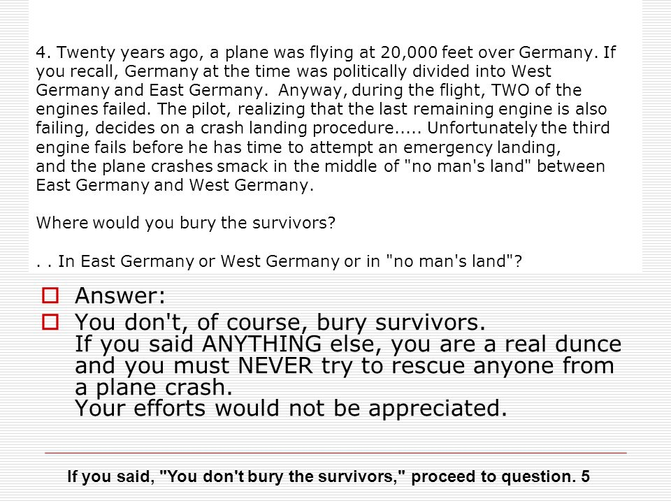 4. Twenty years ago, a plane was flying at 20,000 feet over Germany.