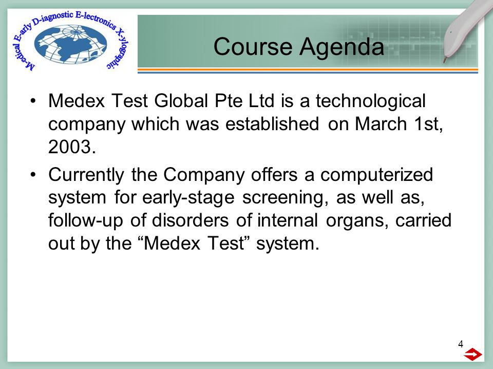4 Course Agenda Medex Test Global Pte Ltd is a technological company which was established on March 1st, 2003.