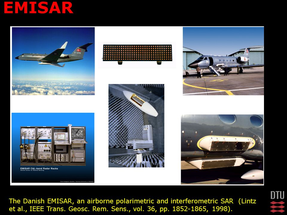 EMISAR The Danish EMISAR, an airborne polarimetric and interferometric SAR (Lintz et al., IEEE Trans.