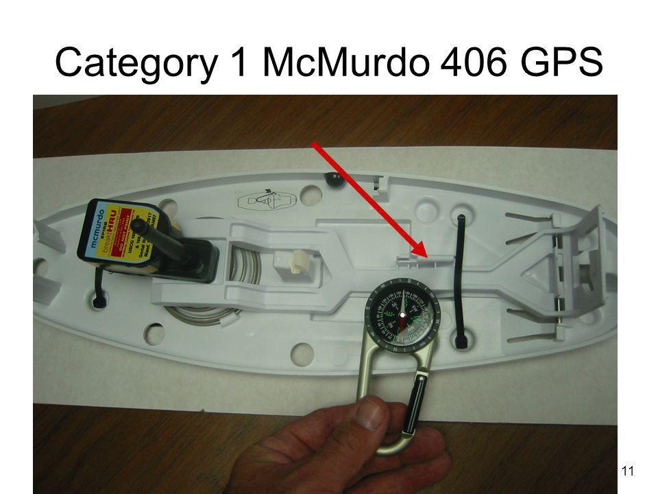 11 Category 1 McMurdo 406 GPS