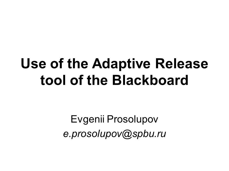 Adaptive Release: Advanced