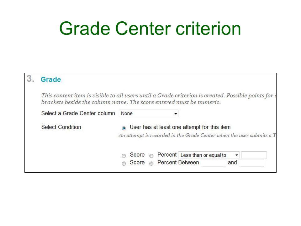 Grade Center criterion