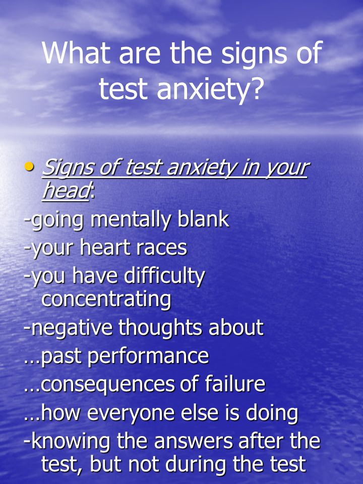What are the signs of test anxiety.