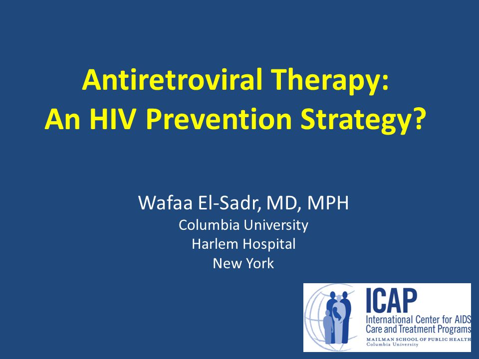 Antiretroviral Therapy: An HIV Prevention Strategy.