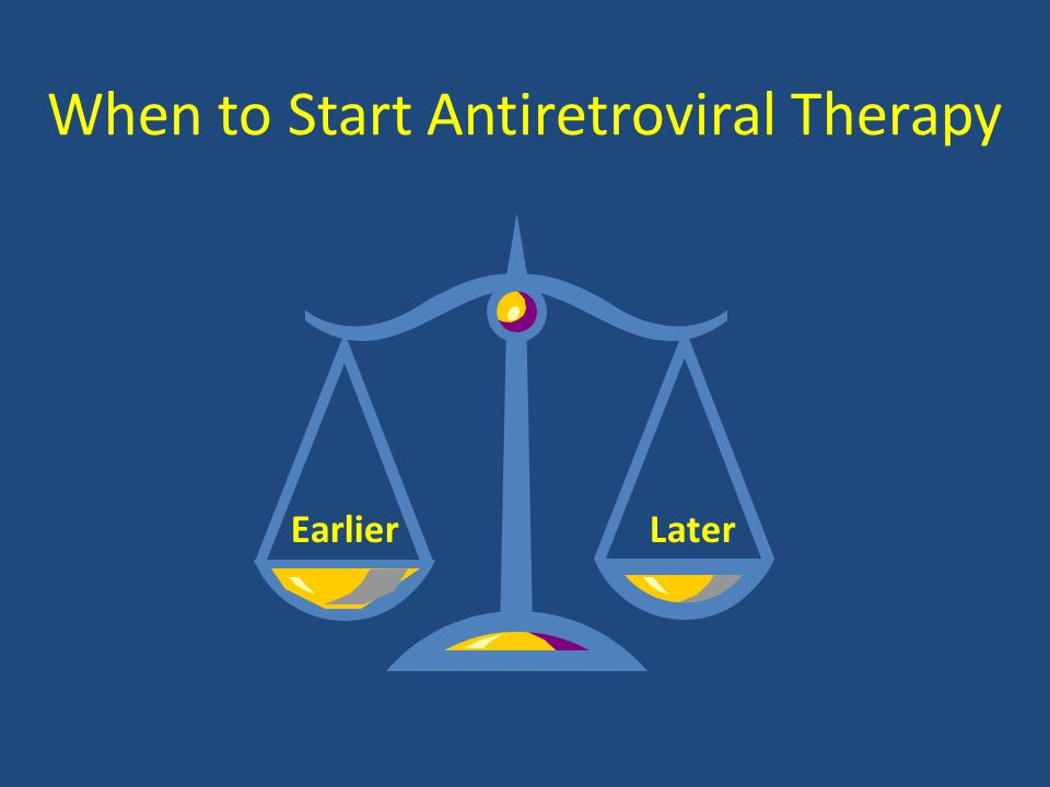 When to Start Antiretroviral Therapy LaterEarlier