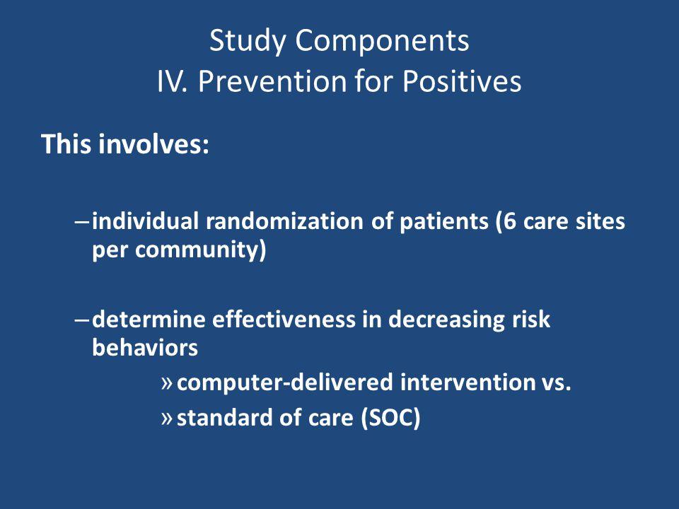 Study Components IV.