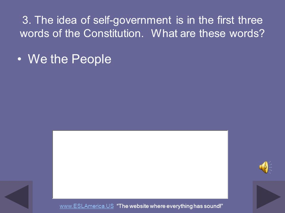 2. What does the Constitution do? sets up the government defines the government protects basic rights of Americans www.ESLAmerica.USwww.ESLAmerica.US