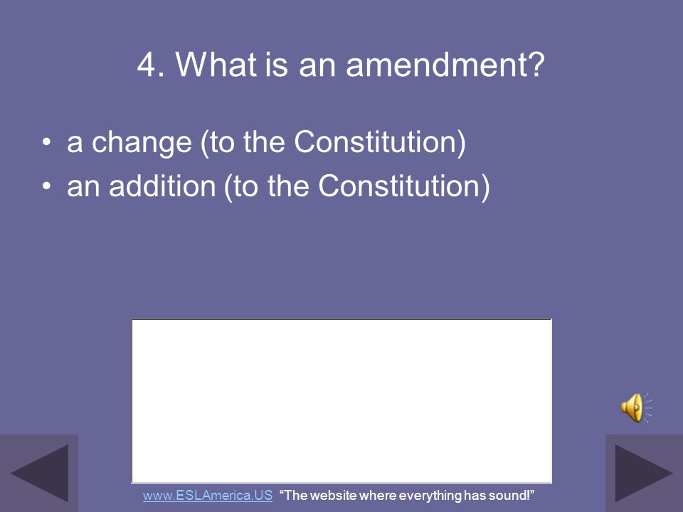 3. The idea of self-government is in the first three words of the Constitution. What are these words? We the People www.ESLAmerica.USwww.ESLAmerica.US