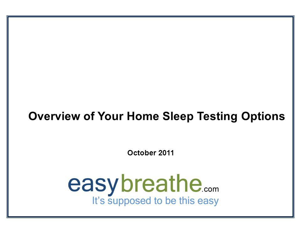 2 What is Home Sleep Testing.