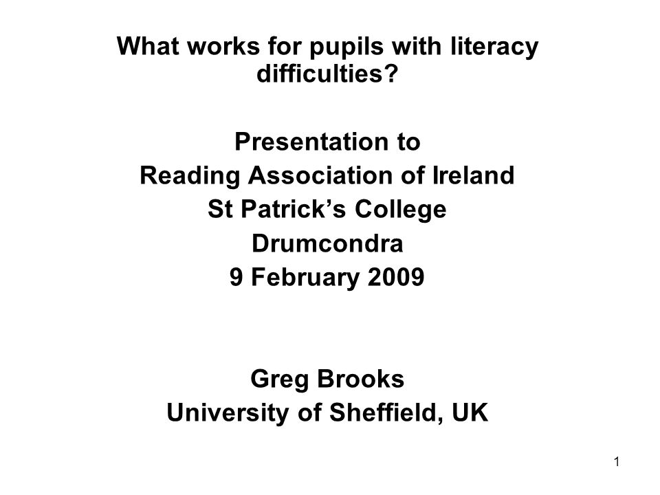 2 Presentation based on: Brooks, G.(2007). What Works for Pupils with Literacy Difficulties.