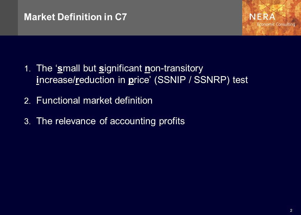 2 Market Definition in C7 1.