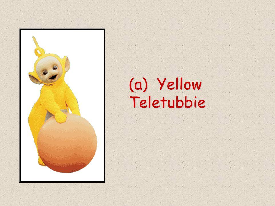 (a) Yellow Teletubbie