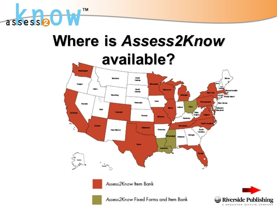 Where is Assess2Know available