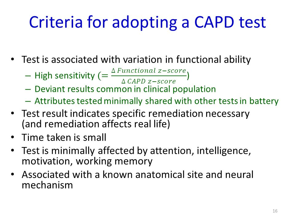 Criteria for adopting a CAPD test 16