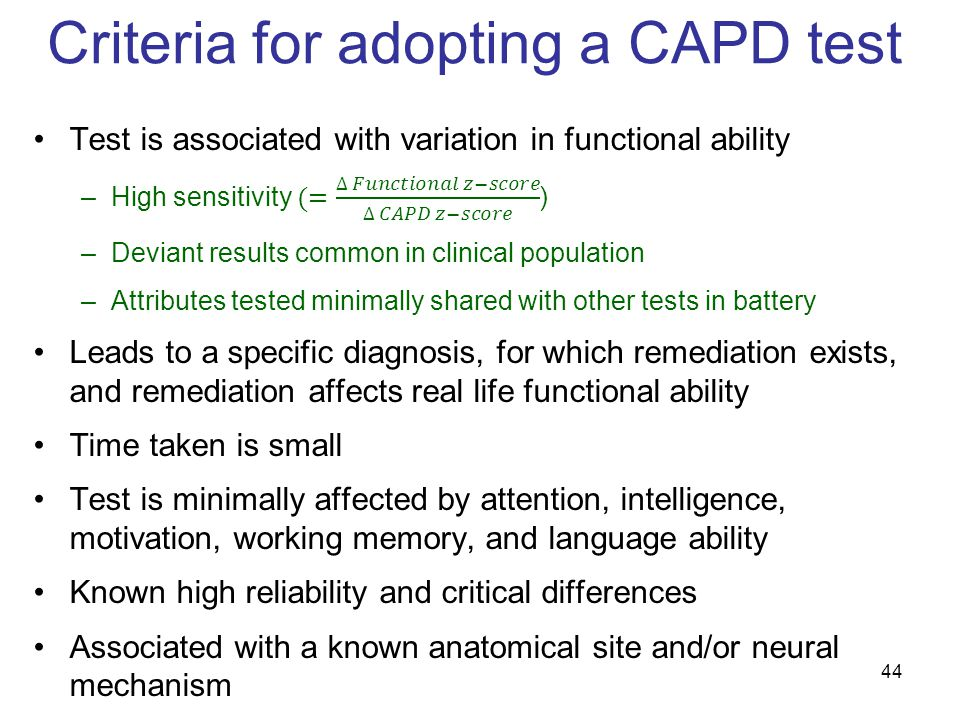 Criteria for adopting a CAPD test 44
