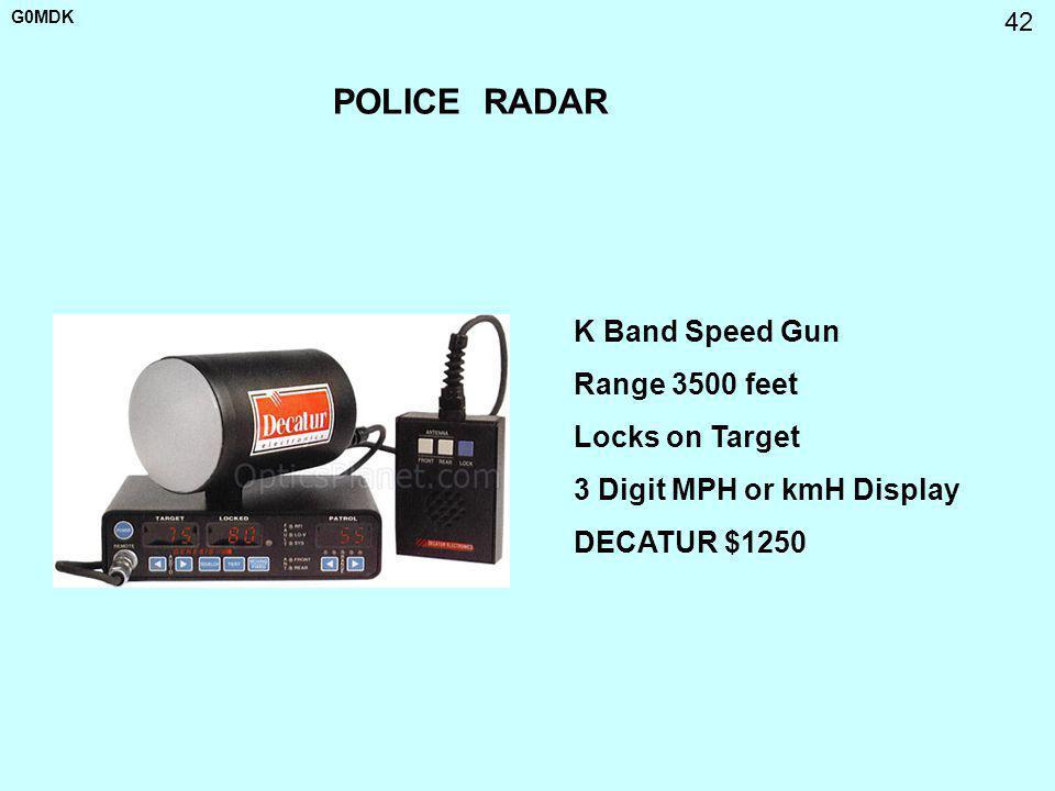G0MDK 42 POLICE RADAR K Band Speed Gun Range 3500 feet Locks on Target 3 Digit MPH or kmH Display DECATUR $1250