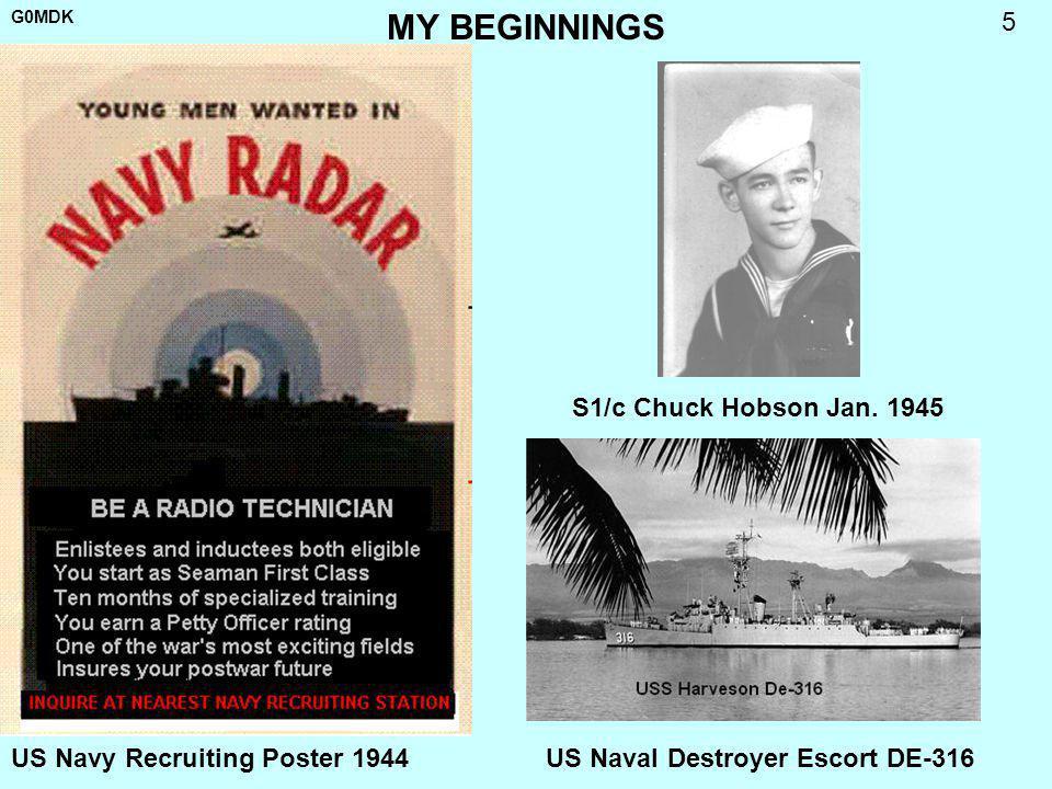G0MDK 5 MY BEGINNINGS US Navy Recruiting Poster 1944 S1/c Chuck Hobson Jan. 1945 US Naval Destroyer Escort DE-316