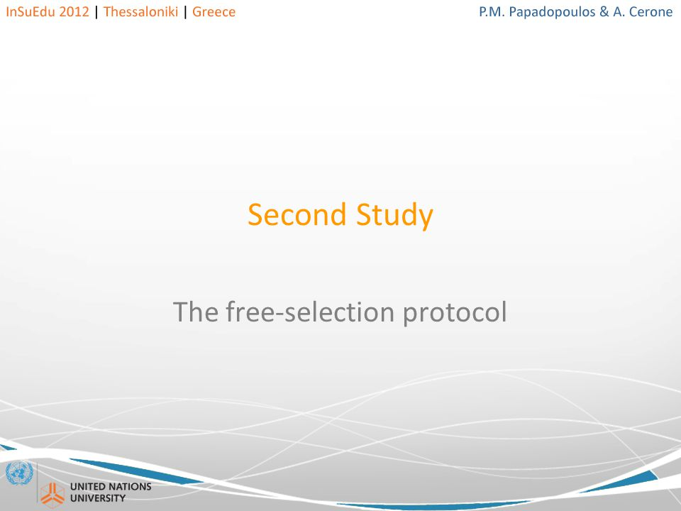 Second Study The free-selection protocol
