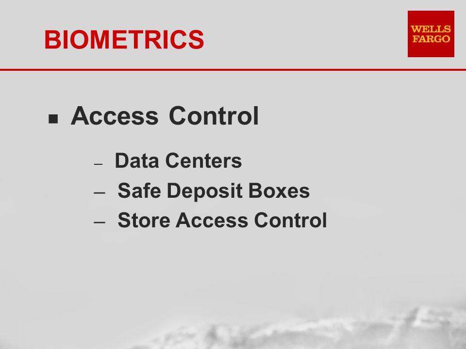 BIOMETRICS n Automated Self-Service Deposit Boxes
