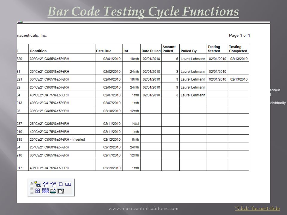 www.microcontrolsolutions.com Bar Code Testing Cycle Functions update testing initiation/completion scanner can be detached and taken to the laborator