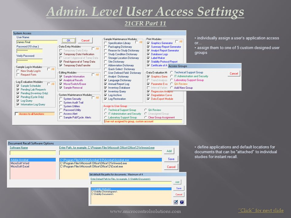 www.microcontrolsolutions.com individually assign a users application access or... assign them to one of 5 custom designed user groups Admin. Level Us
