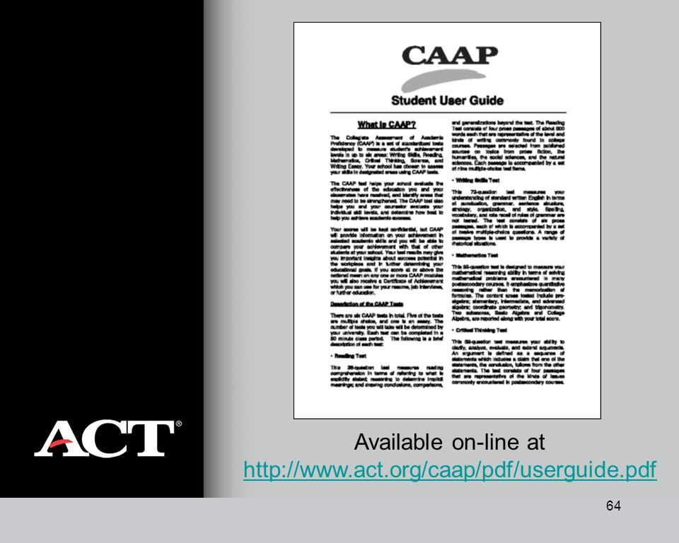 64 Available on-line at http://www.act.org/caap/pdf/userguide.pdf http://www.act.org/caap/pdf/userguide.pdf