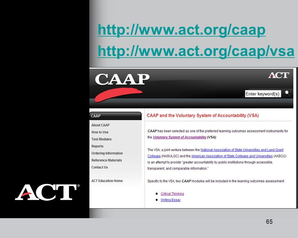 65 http://www.act.org/caap http://www.act.org/caap/vsa