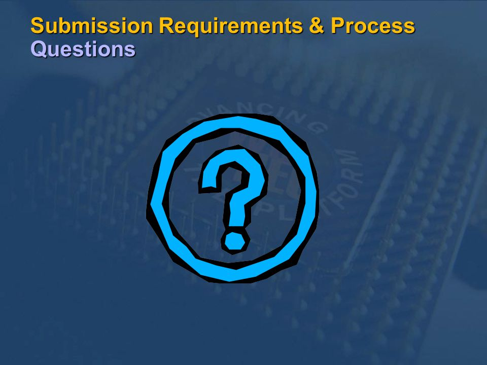 Submission Requirements & Process Questions