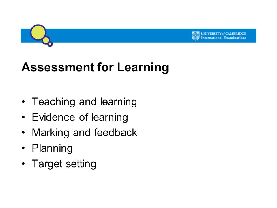 Assessment for Learning Teaching and learning Evidence of learning Marking and feedback Planning Target setting