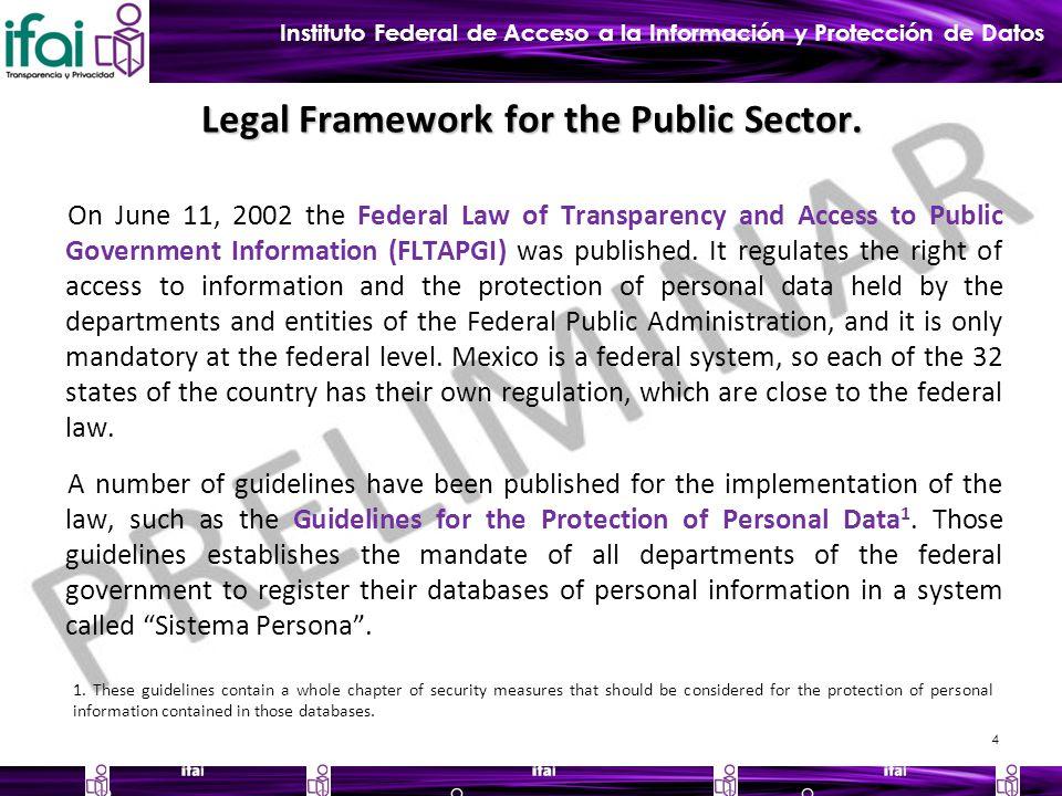 Instituto Federal de Acceso a la Información y Protección de Datos Legal Framework for the Public Sector.