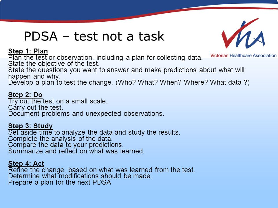 Step 1: Plan Plan the test or observation, including a plan for collecting data.