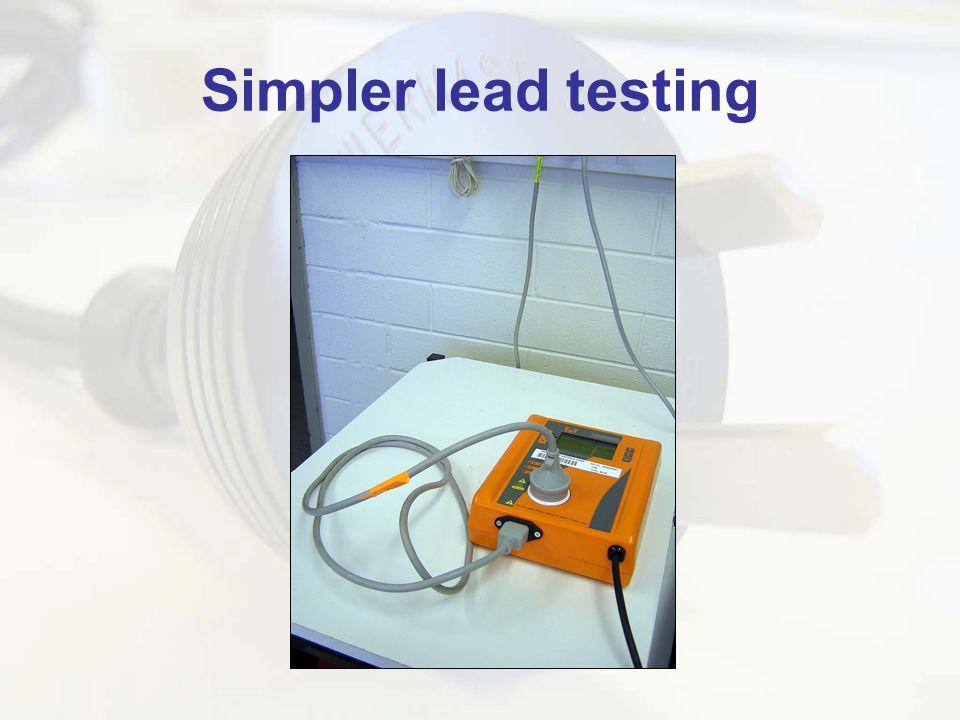 Simpler lead testing