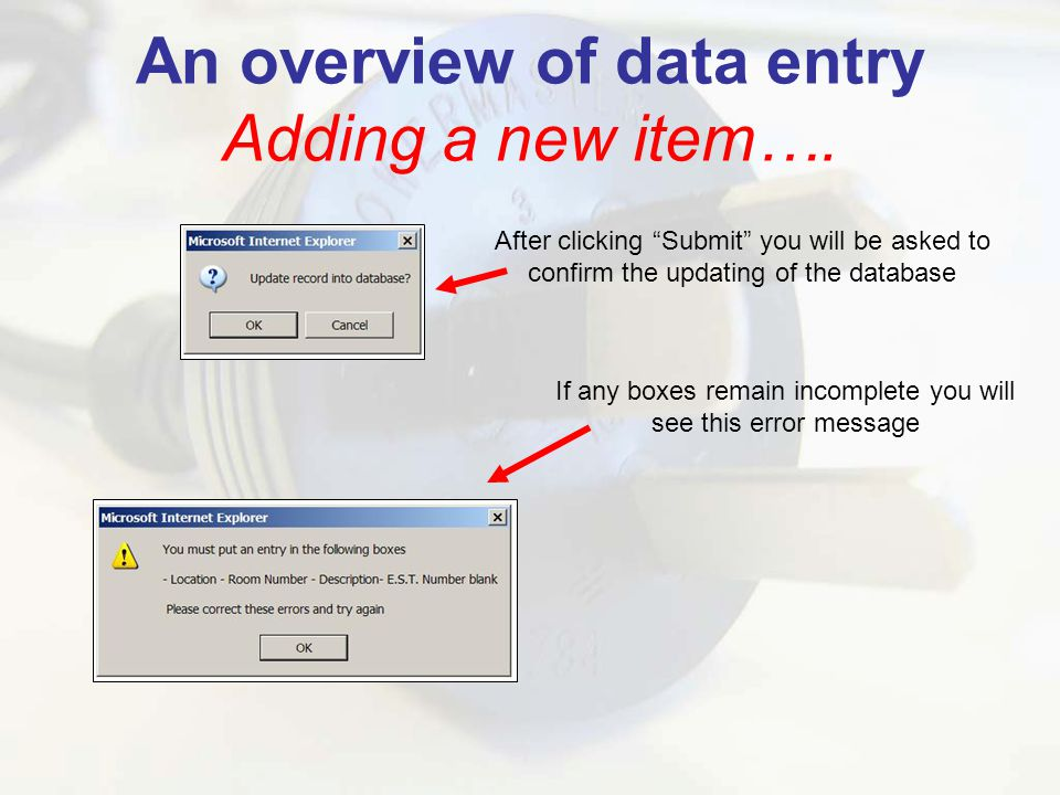 An overview of data entry Adding a new item….