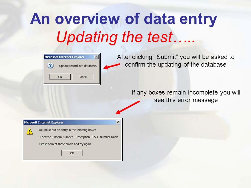 An overview of data entry Updating the test…..