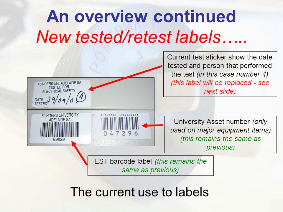 An overview continued New tested/retest labels…..