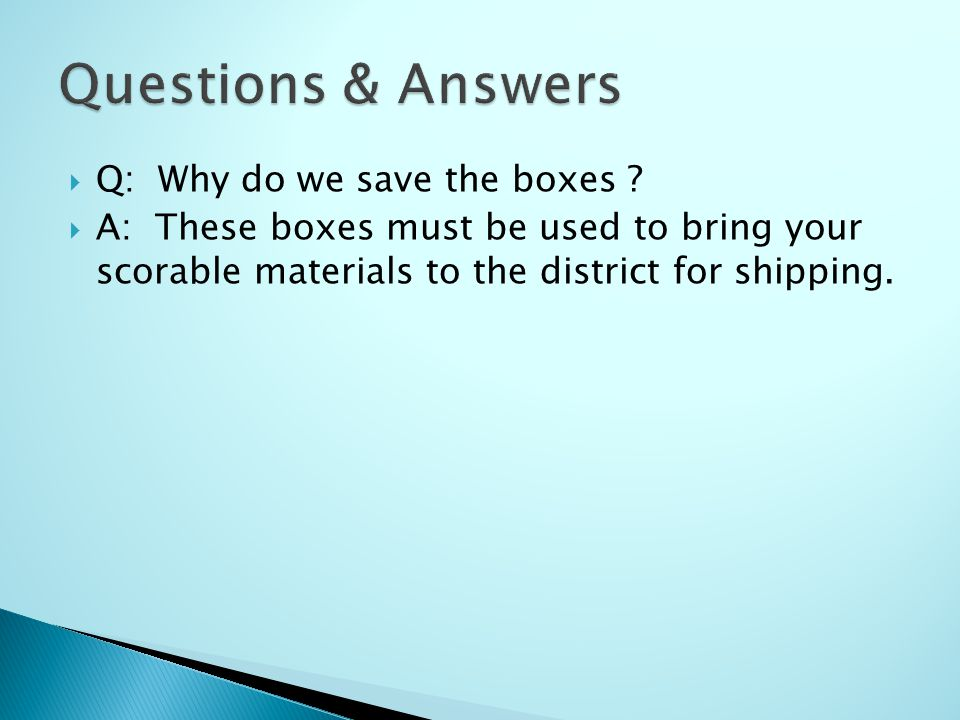 Q: Why do we save the boxes .