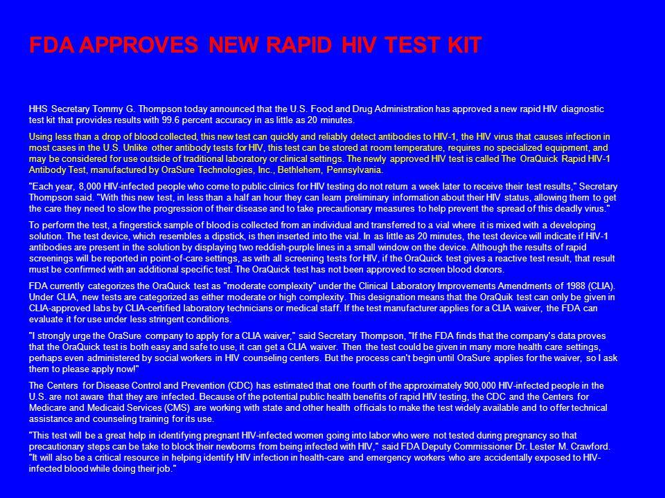 FDA APPROVES NEW RAPID HIV TEST KIT HHS Secretary Tommy G.