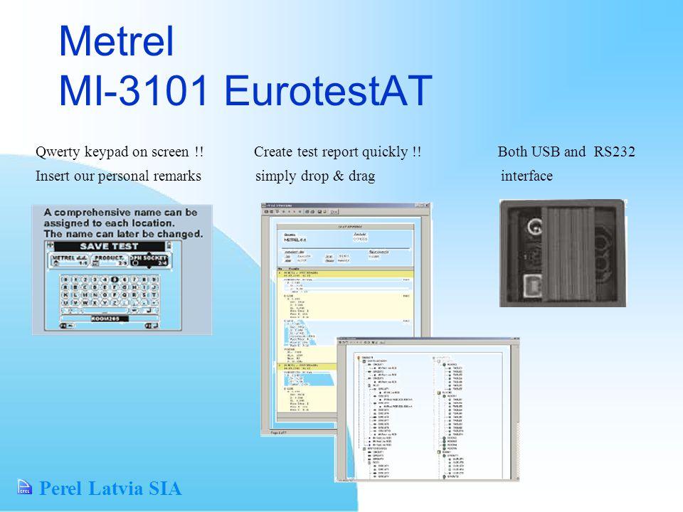 Perel Latvia SIA Metrel MI-3101 EurotestAT Qwerty keypad on screen !.