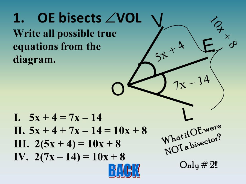 1.OE bisects VOL Write all possible true equations from the diagram.