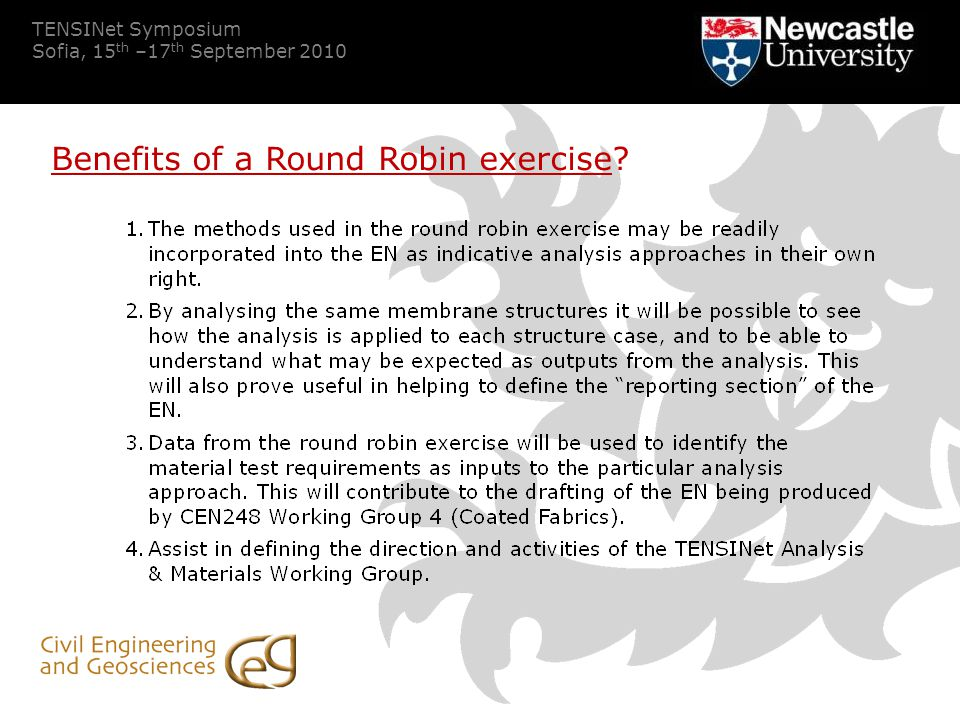 TENSINet Symposium Sofia, 15 th –17 th September 2010 Benefits of a Round Robin exercise?