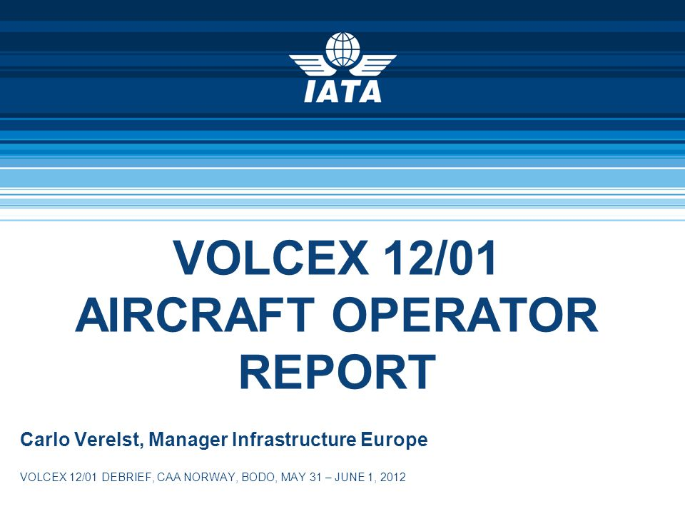 2 GOOD TO KNOW This report has been created from findings by the AOCCC (Aircraft Operator Crisis Coordination Cell) consisting of 4 carriers (scheduled, leisure, cargo, and business) present in the NMOC during the exercise.