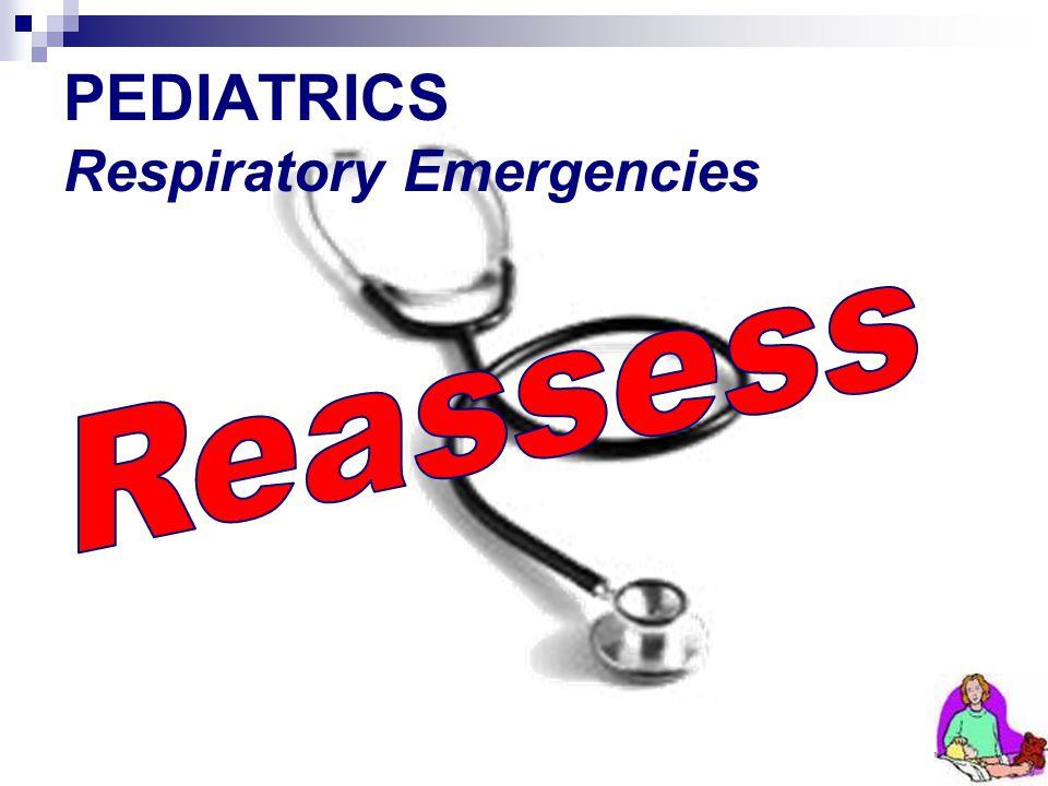 PEDIATRICS Respiratory Emergencies