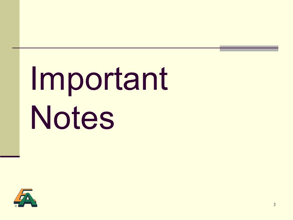 3 Important Notes