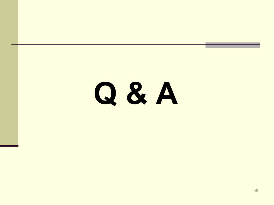 56 Q & A