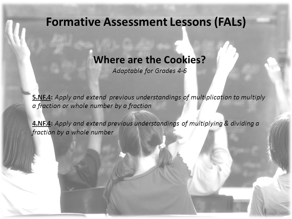 Formative Assessment Lessons (FALs) Where are the Cookies.