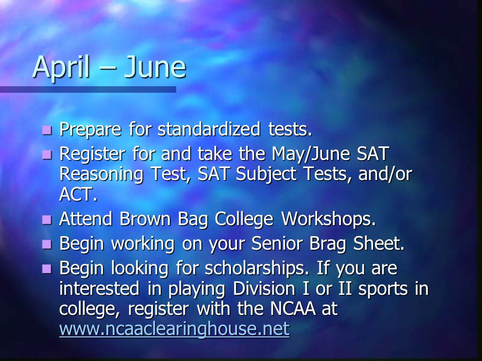 April – June Prepare for standardized tests.Prepare for standardized tests.