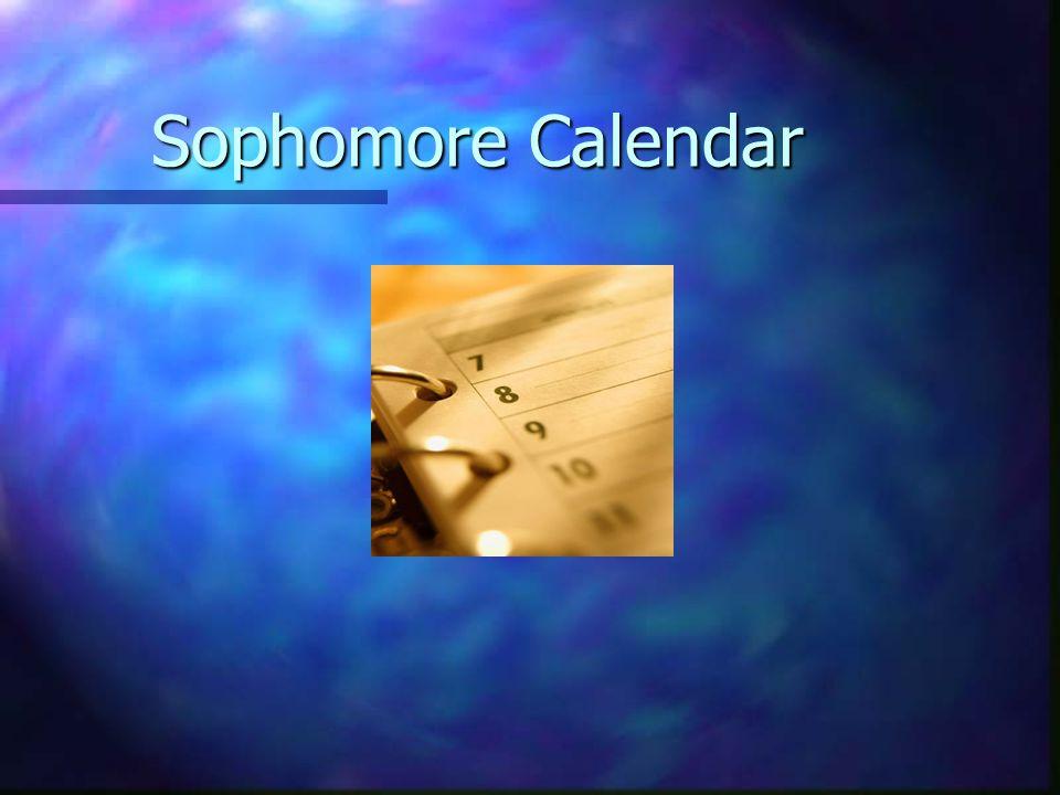 Sophomore Calendar