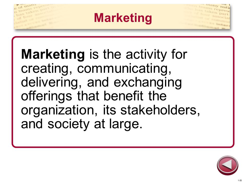 Marketing Marketing is the activity for creating, communicating, delivering, and exchanging offerings that benefit the organization, its stakeholders,
