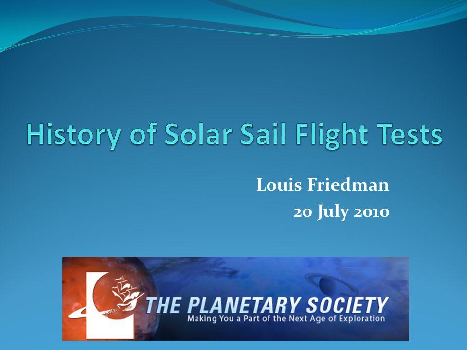 Louis Friedman 20 July 2010