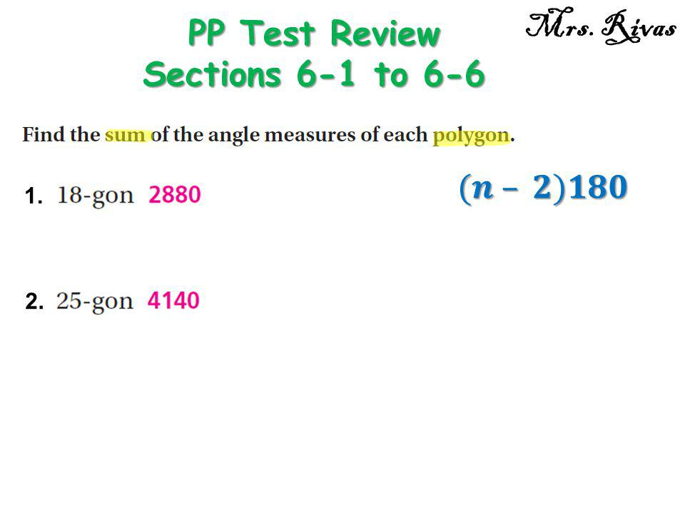 PP Test Review Sections 6-1 to 6-6 Mrs. Rivas 1. 2.